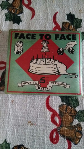 Face To Face - How To Ruin Evrything