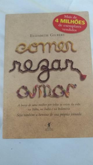 Livro - Comer Rezar Amar - Elizabeth Gilbert
