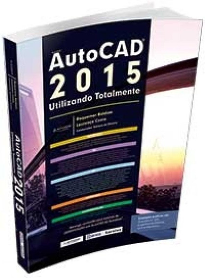 Autocad 2015 - Utilizando Totalmente - Erica