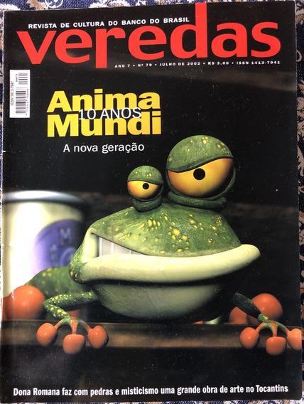 Revista Veredas Ccbb Ano 7 Nº 79 Julho 2002 Anima Mundi
