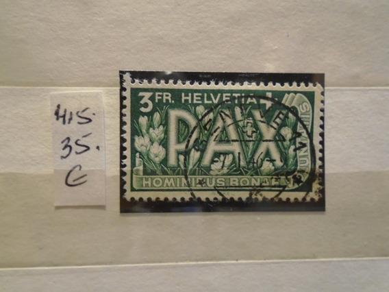 Estampillas.suiza. Serie Por La Paz . 35 Euros.impecable.
