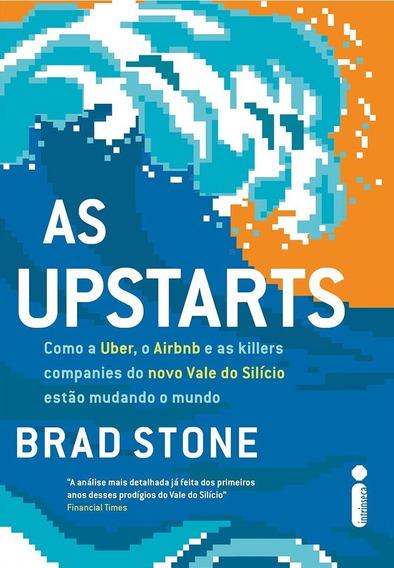 As Upstarts Livro Brad Stone Frete 12 Reais
