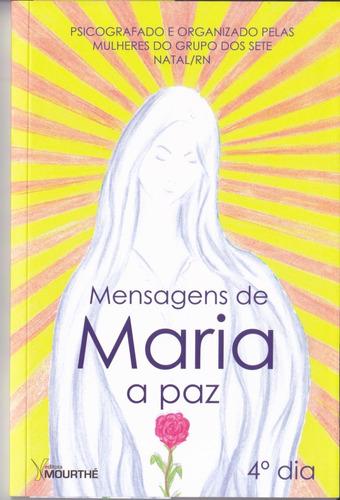 Mensagens De Maria - A Paz