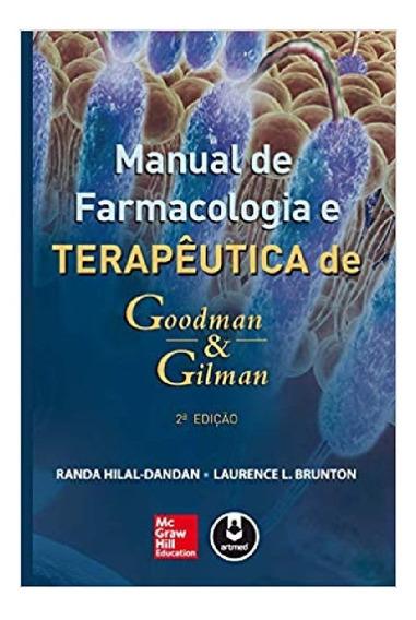 Manual De Farmacologia E Terapêutica Goodman &gilman