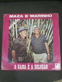 Lp Maza E Marinho / A Cana É A Solução