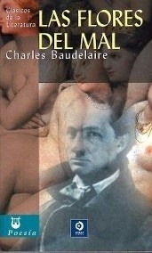 Las Flores Del Mal, Charles Baudelaire, Edimat