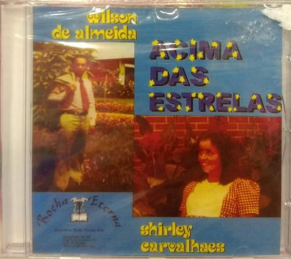 Cd Shirley Carvalhaes - Acima Das Estrelas