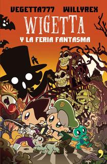 Libro Wigetta Y La Feria Fantasma Vegetta777