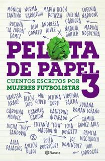 Pelota De Papel 3 De Sebastián Dominguez - Planeta