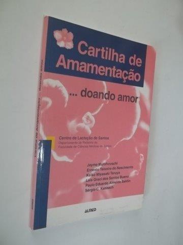 * Cartilha De Amamentação....doando Amor - Livro