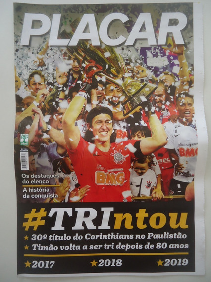 Corinthians Tri Campeão Paulista 2019 Poster Placar