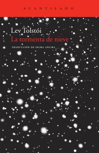 La Tormenta De Nieve - Lev Tolstói