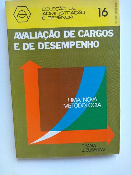 Livro - Avaliação De Cargos E De Desempenho - Maia - Bussons