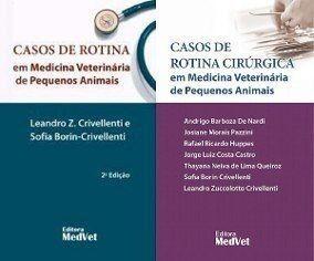 Livro Casos De Rotina Cirúrgica E Em Medicina Veterinária