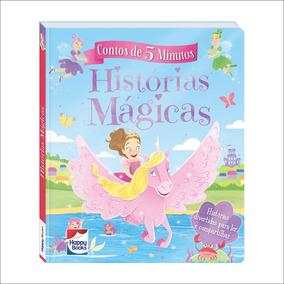 Livro - Contos De 5 Minutos - Histórias Mágicas - Happy Book