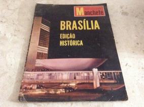 Revista Manchete 21/04/60 Inauguração De Brasília Histórica