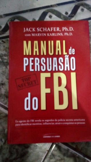Fbi Livro Manual De Persuasão Do Fbi