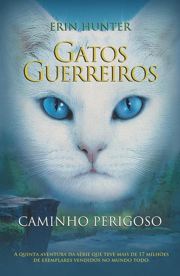 Gatos Guerreiros - Caminho Perigoso - Vol. 5 --ln-