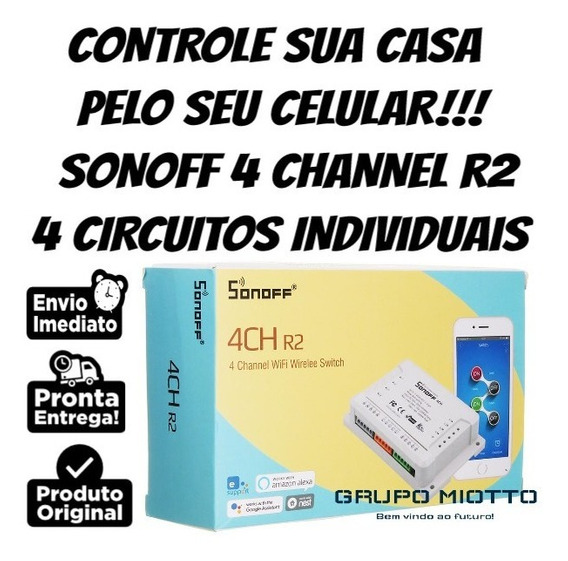 Sonoff 4ch R2 4 Canais Interruptor E Tomada Wifi Google Home