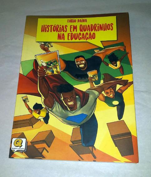 Livro Histórias Em Quadrinhos Na Educação Fábio Paiva