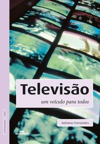 Televisão - Um Veículo Para Todos