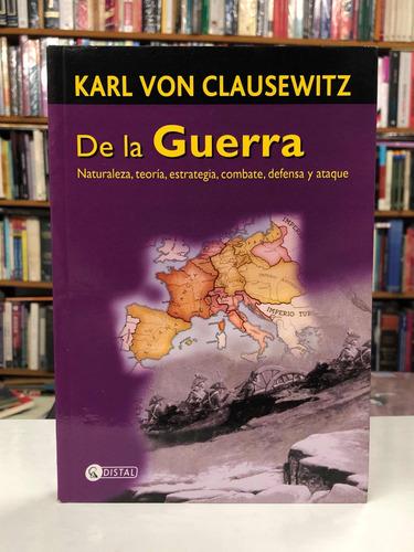 De La Guerra - Karl Von Clausewitz - Distal