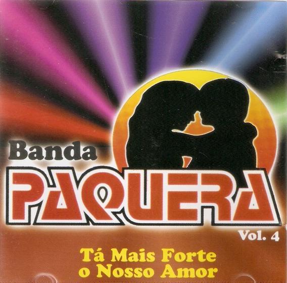 Cd Banda Paquera - Volume 4 - Novo Deslacrado***