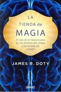 La Tienda De Magia - James R. Doty