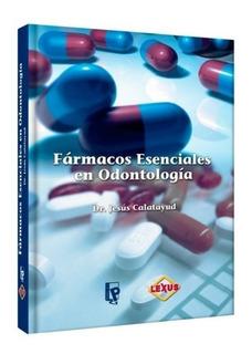 Fármacos Esenciales En Odontología