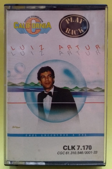 K7 Play Back Luiz Artur - Onde Encontrar A Paz