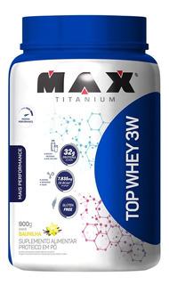 Whey Top 3w 900g Max Titanium - Venc 2021 - Envio Imediato