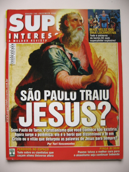 Revista Super Interessante Ed. 195 - São Paulo Traiu Jesus?