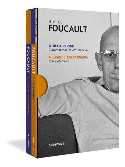 Box Michel Foucault - O Belo Perigo E A Grande Estrangeira