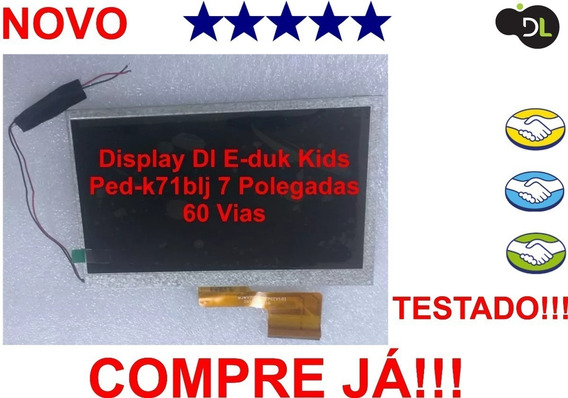 Display Lcd Dl E-duk Kids Ped-k71blj 7 Polegadas 60 Vias Tes