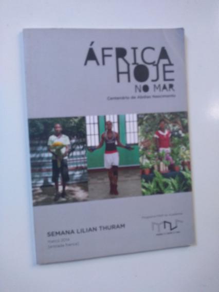 Livro África Hoje No Mar Lilian Thuram - Abdias Do Nasciment