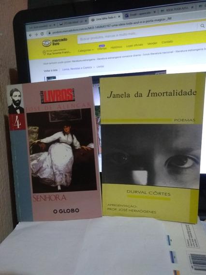 Janela Da Imortalidade E Senhora / Durvas C. E José Alencar