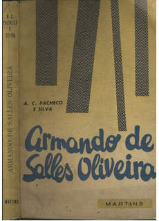 Armando De Salles Oliveira - Com Dedicatória Do Autor