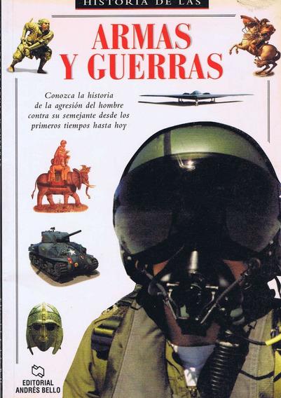Historia De Las Armas Y Guerras