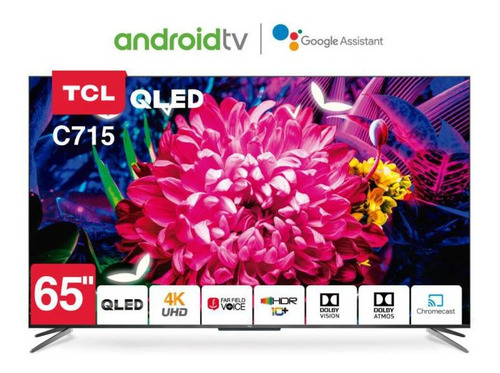 Televisor Tcl Qled 65 C715 / Tcl 55 C715 $749 Android Tv