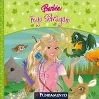 Livro Barbie Fogo Selvagem - Novo