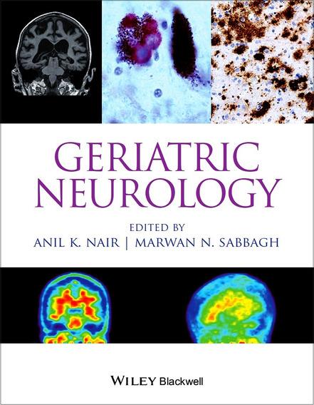 Geriatric Neurology - Anil K. Nair Geriatria