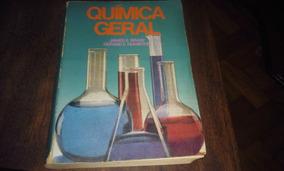 Livro - Química Geral - James E. Brady E Gerard E. Humiston