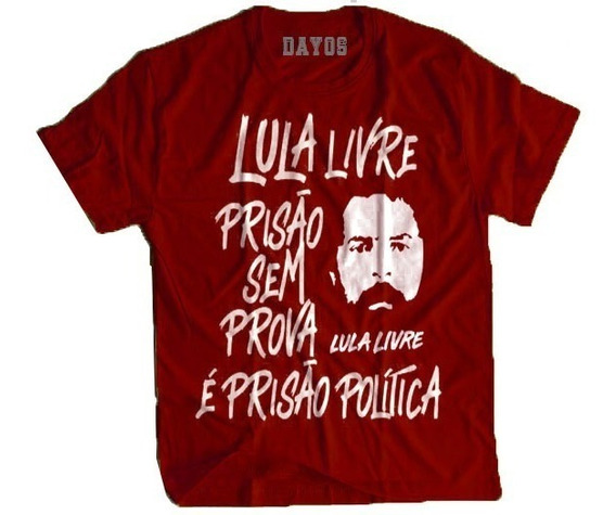 Camisa Camiseta Lula Livre Resiste Eleição Presidente Blusa