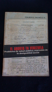 El Aborto En Venezuela - Edilberto Pacheco