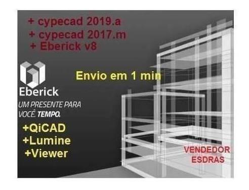 Cypecad2019 + Eberick V8 + Luminev4 + Hydrosv4 + Brindes