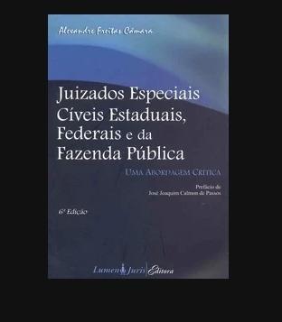 Juizados Especiais Cíveis Estaduais, Federais E Faz.publica