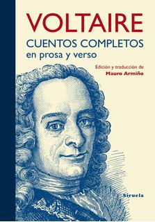 Cuentos Completos En Prosa Y Verso, Voltaire, Siruela
