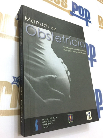 Livro Manual De Obstetrícia Medicina Saúde Ginecologia