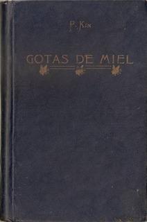 Gotas De Miel - Kin - Colegio Pio Ix