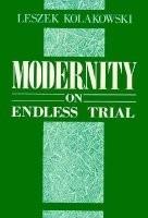 Modernity On Endless Trial - Leszek Kolakowski - Raro Import
